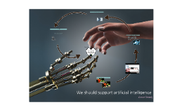 we should support artificial intelligence