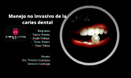 Manejo no invasivo de la caries dental