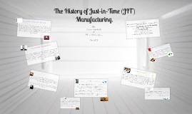 Copy of The History of Just-in-Time (JIT) Manufacturing
