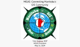 MGUG: Connecting Manitoba's GIS Community