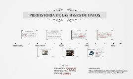 PREHISTORIA DE LAS BASES DE DATOS