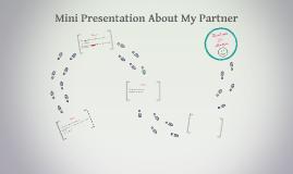 Mini Presentation About My Partner