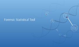 Forensic Statistical Tool