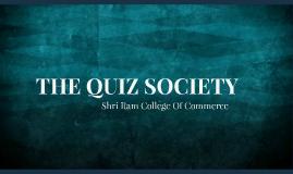 THE QUIZ SOCIETY