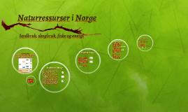Geografi: Naturressurser i Norge