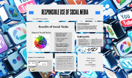 Copy of The responsible use of social media