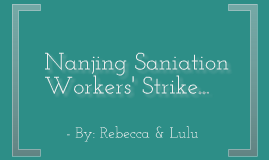 The Nanjing sanitation workers' strike