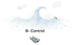B- Control
