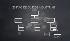 GESTÃO DE CUSTOS INDUSTRIAIS