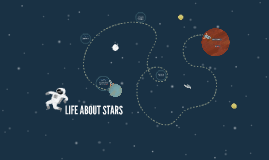LIFE ABOUT STARS