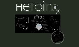 Heroin - The Drug