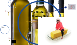 The Studies of Cooking Oils
