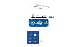 History of Social Technologies at NASA's MSFC