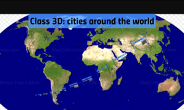 Around the world, cities we are interested in
