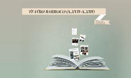 TEATRO BARROCO (S.XVII-S.XIII