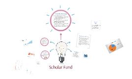Scholar Fund