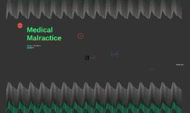 Medical Malpractrice
