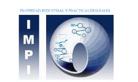 Copy of Propiedad industrial y practicas desleales