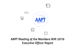 AAPT Meeting of the Members WM 2016