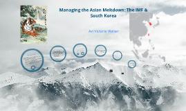 Managing the Asian Meltdown: The IMF & South Korea
