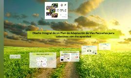 Diseño Integral de un Plan de adaptación de Vías Pecuarias para colectivos con discapacidad