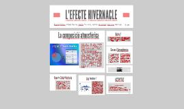 L'EFECTE HIVERNACLE