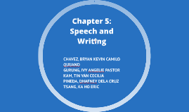 Copy of Chapter 5: Speech and Writing