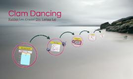Clam Dancing