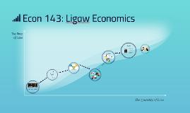 Econ 143: Ligaw Economics