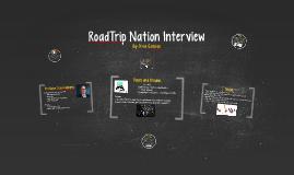 RoadTrip Nation Interview