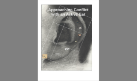 Approaching Conflict with an Open Ear