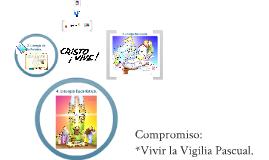 Copy of Vigilia Pascual