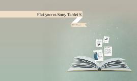 Fiat 500 vs Sony Tablet S