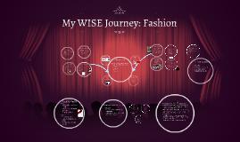 My WISE Journey: Fashion