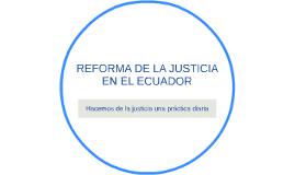 REFORMA DE LA JUSTICIA EN EL ECUADOR