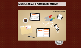 Muscular and Flexibility Project