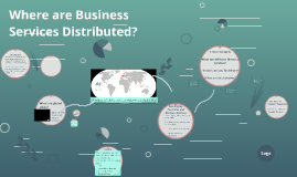 Where are Business Services Distributed?