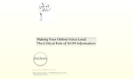 Making  Your Online Voice Loud: The Critical Role of WOM Information