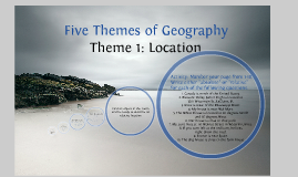 The First Theme of Geography: Location