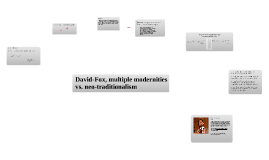 David-Fox, multiple modernities vs. neo-traditionalism