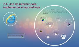 Copy of 7.4. Uso de internet para implementar el aprendizaje