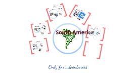 South America for adventurers
