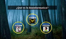 Copy of ¿Qué es la bioinformatica?
