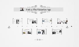 Unit 3: The Victorian Age