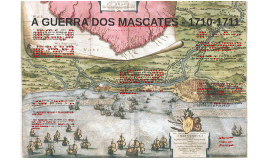 A GUERRA DOS MASCATES - 1710-1711