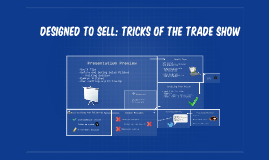 Designed To Sell: Tricks of The Trade Show