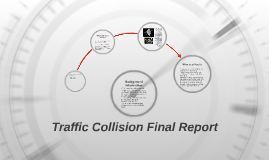 Traffic Collision Final Report