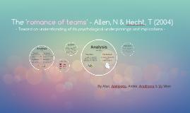 The romance of teams - Allen, N & Hecht, T (2004)
