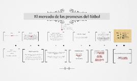 Copy of  El mercado de las promesas del fútbol