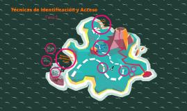 Tecnicas de identificacion y acceso